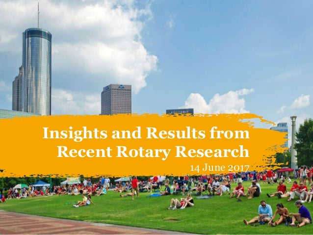 Insights and Results from Recent Rotary Research 14 June 2017