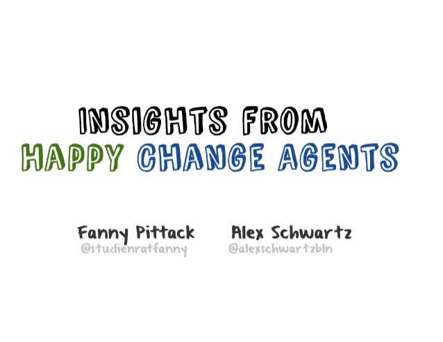 Insights From Happy Change Agents