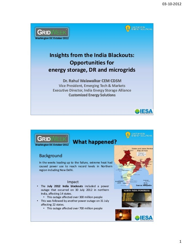 03-10-2012 1 Washington DC October 2012 Insights from the India Blackouts: Opportunities for energy storage, DR and microg...