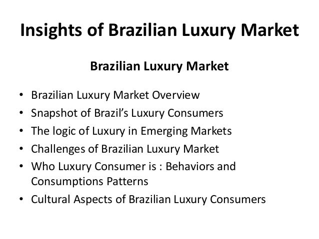 Insights of Brazilian Luxury Market Palestra UBIFRANCE Slide 3