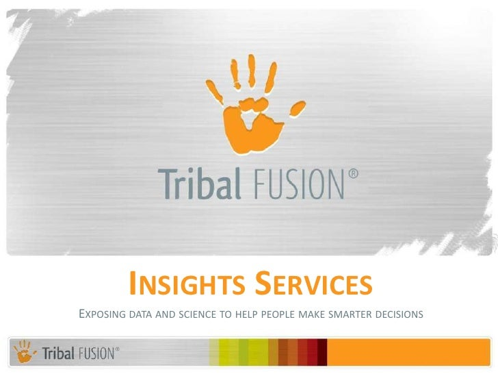 INSIGHTS SERVICESEXPOSING DATA AND SCIENCE TO HELP PEOPLE MAKE SMARTER DECISIONS