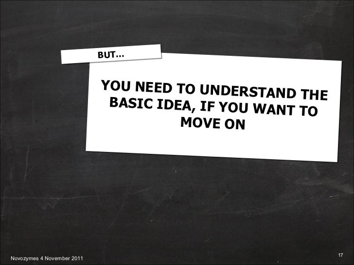 YOU NEED TO UNDERSTAND THE BASIC IDEA, IF YOU WANT TO MOVE ON BUT…