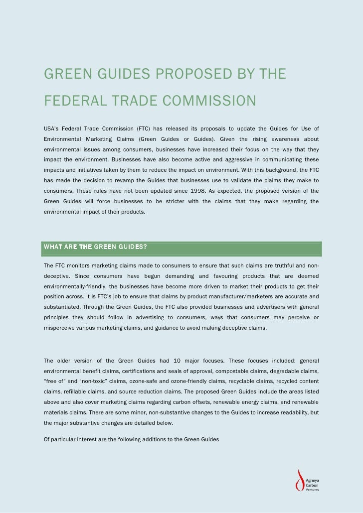 GREEN GUIDES PROPOSED BY THEFEDERAL TRADE COMMISSIONUSA's Federal Trade Commission (FTC) has released its proposals to upd...