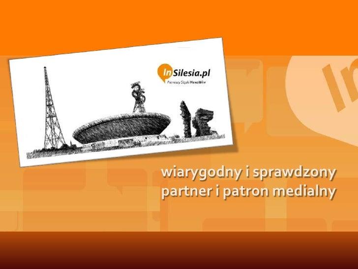 wiarygodny i sprawdzony partner i patron medialny<br />