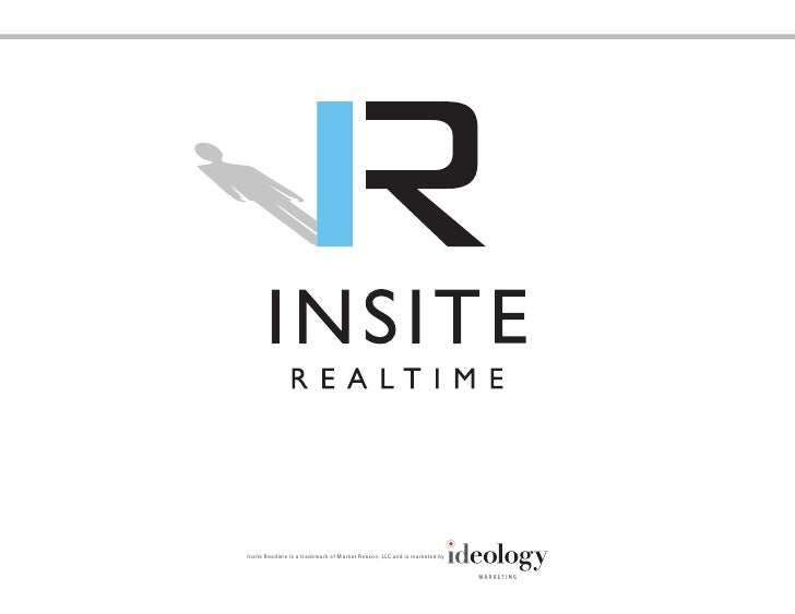 Insite Realtime is a trademark of Market Reason, LLC and is marketed by