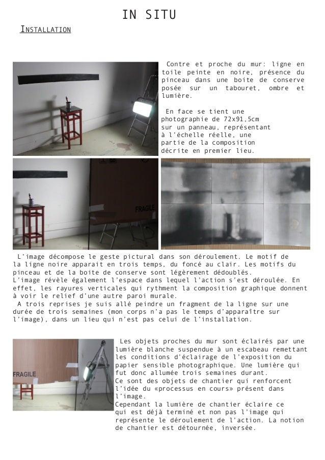 IN SITU Installation Contre et proche du mur: ligne en toile peinte en noire, présence du pinceau dans une boite de conser...