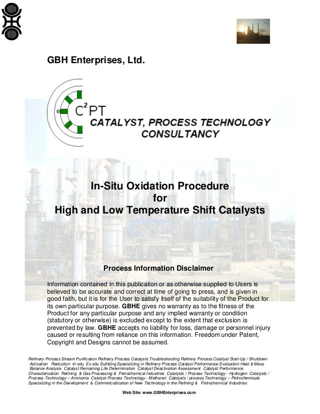 GBH Enterprises, Ltd.  In-Situ Oxidation Procedure for High and Low Temperature Shift Catalysts  Process Information Discl...