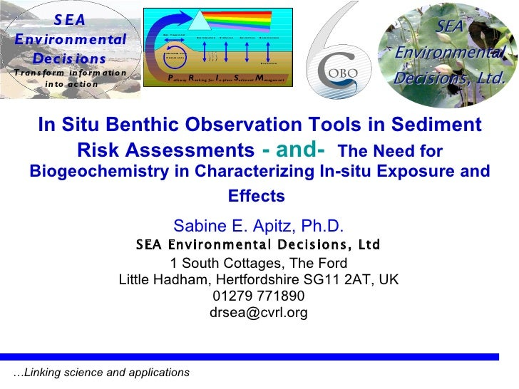In Situ Benthic Observation Tools in Sediment Risk Assessments   - and-   The Need for Biogeochemistry in Characterizing I...