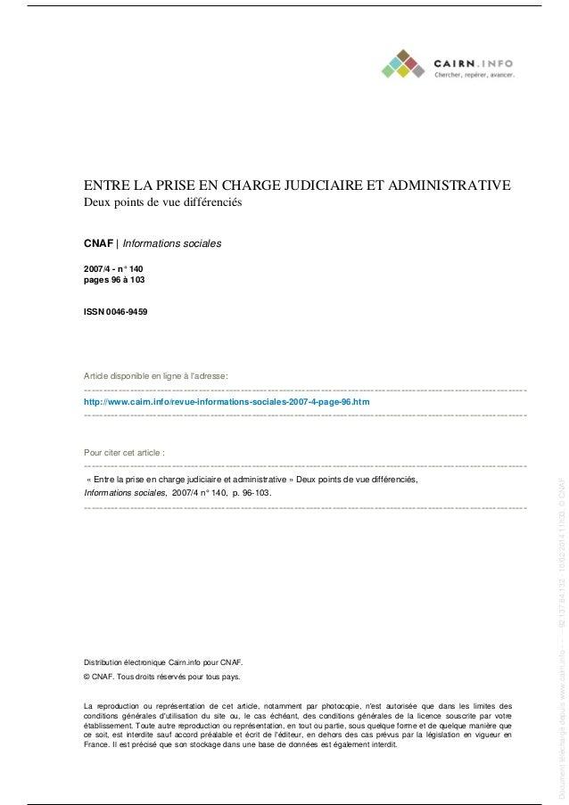 ENTRE LA PRISE EN CHARGE JUDICIAIRE ET ADMINISTRATIVE Deux points de vue différenciés CNAF | Informations sociales 2007/4 ...