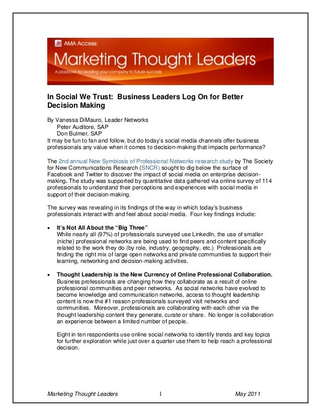 In Social We Trust: Business Leaders Log On for BetterDecision MakingBy Vanessa DiMauro, Leader Networks    Peter Auditore...