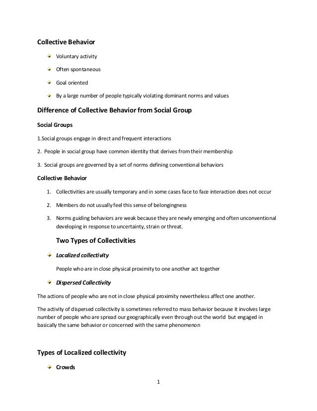 1 Collective Behavior Voluntary activity Often spontaneous Goal oriented By a large number of people typically violating d...