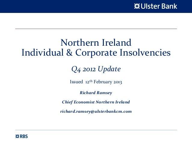 NorthernIrelandIndividual&CorporateInsolvencies             Q42012Update             Issued12th February2013    ...