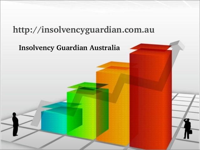 http://insolvencyguardian.com.au InsolvencyGuardianAustralia