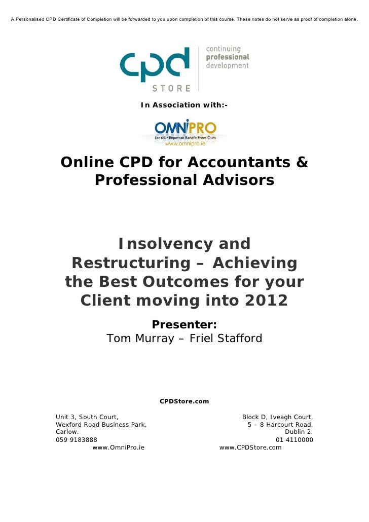 Insolvency and Restructuring – Achieving the Best Outcomes for Your Clients Moving into 2012