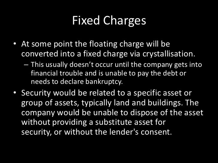fixed and floating charges secured and Simply docs offer a broad range of legally approved loan & finance document templates that can be tailored to meet specific requirements simply-docs offers a limited range of secured loan agreements which is a fixed and floating charge over the assets of a borrower.