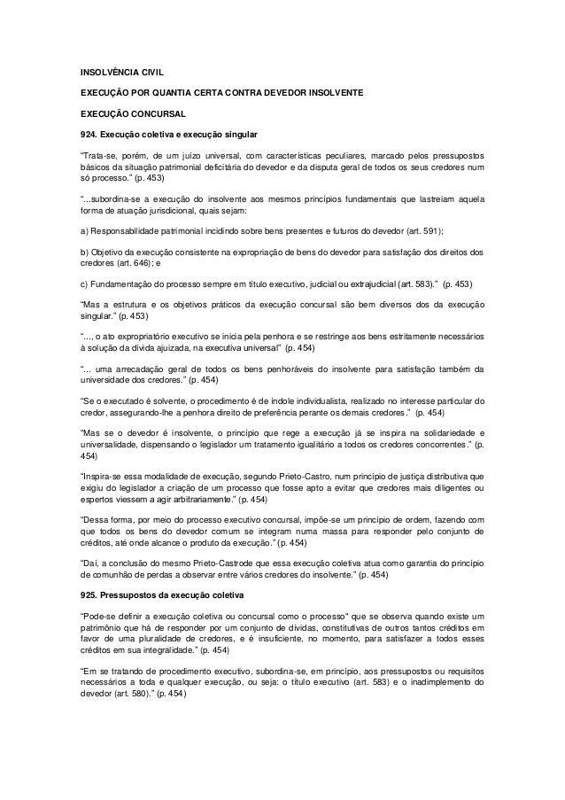 INSOLVÊNCIA CIVIL EXECUÇÃO POR QUANTIA CERTA CONTRA DEVEDOR INSOLVENTE EXECUÇÃO CONCURSAL 924. Execução coletiva e execuçã...