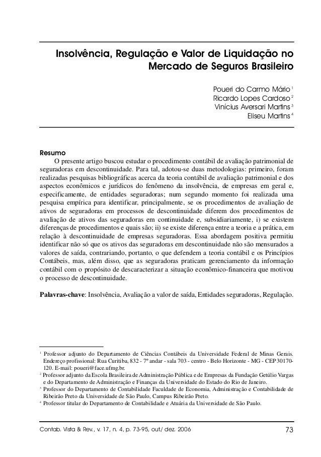 Insolvência, Regulação e Valor de Liquidação no Mercado de Seguros Brasileiro Poueri do Carmo Mário 1 Ricardo Lopes Cardos...