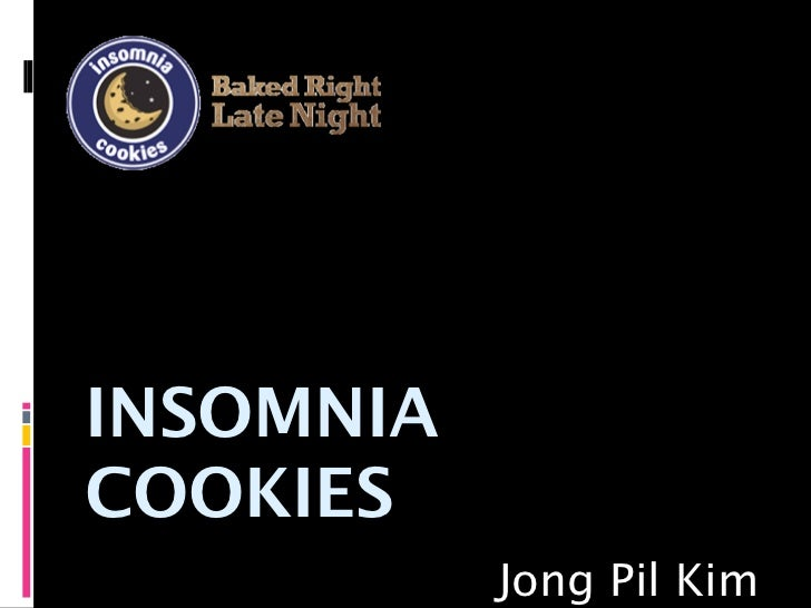 INSOMNIACOOKIES           Jong Pil Kim