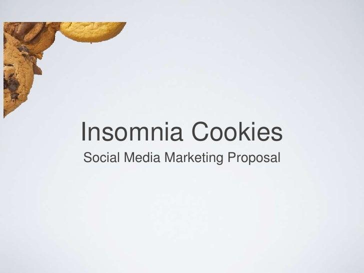 Insomnia Cookies Social Media Marketing Proposal