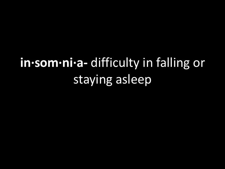 informative speech insomnia A number of studies have found decreased scores on quality-of-life scales in persons with insomnia, which is associated with a wide assortment of daytime impairments, some intuitive and some.