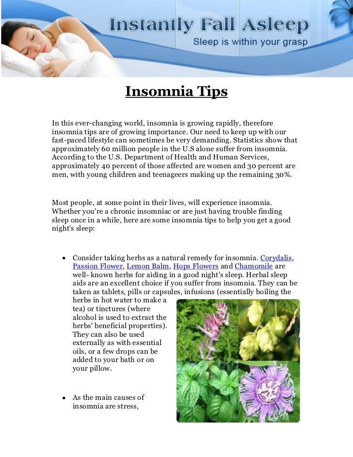 Insomnia TipsIn this ever-changing world, insomnia is growing rapidly, thereforeinsomnia tips are of growing importance. O...