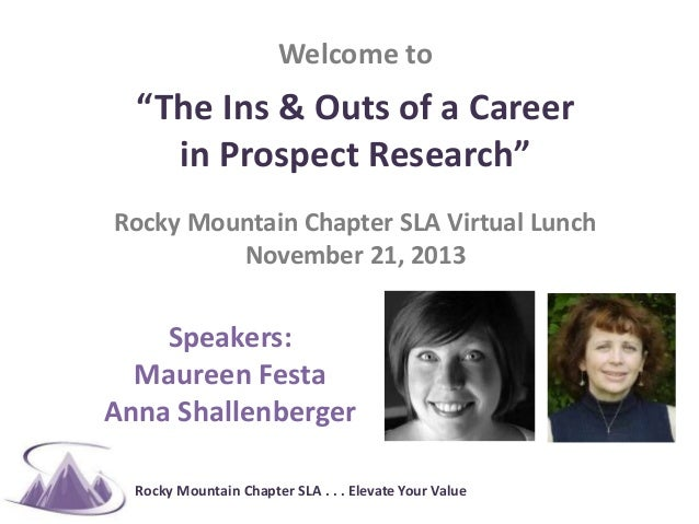"#RMSLA  Welcome to  ""The Ins & Outs of a Career in Prospect Research"" Rocky Mountain Chapter SLA Virtual Lunch November 21..."