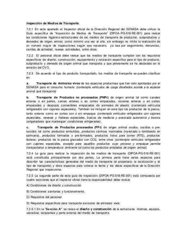 Inspección de Medios de Transporte. 7.2.1 En este apartado el Inspector oficial de la Dirección Regional del SENASA debe u...