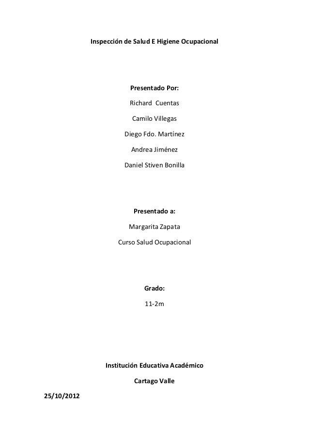 Inspección de Salud E Higiene Ocupacional                         Presentado Por:                         Richard Cuentas ...