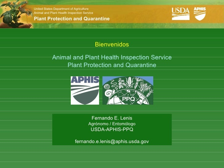 United States Department of AgricultureAnimal and Plant Health Inspection ServicePlant Protection and Quarantine          ...