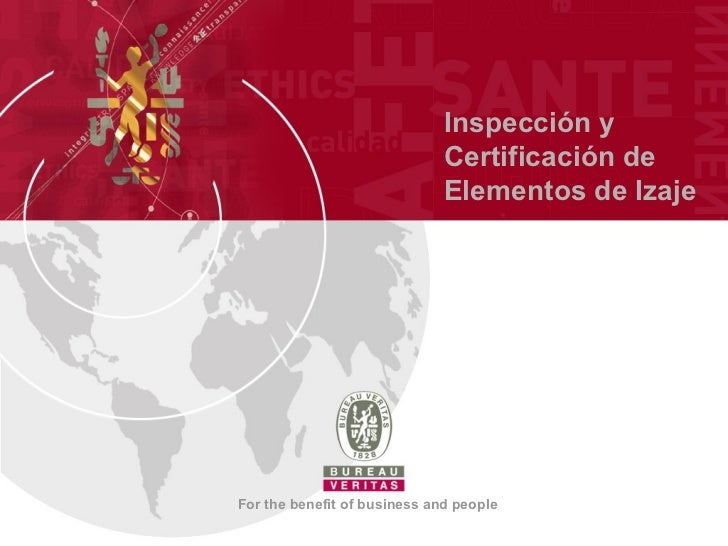Inspección y                              Certificación de                              Elementos de IzajeFor the benefit ...