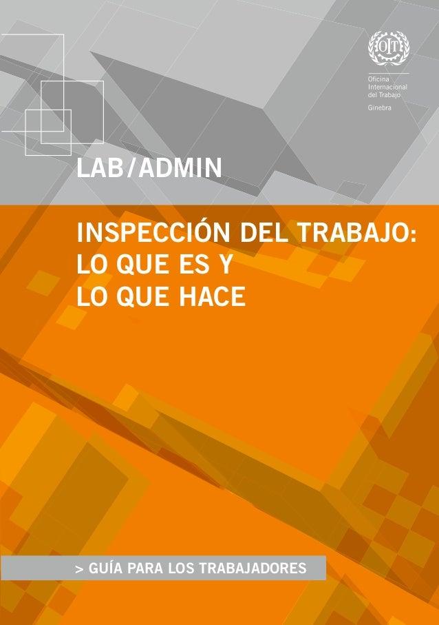 > A guide for employers > GUÍA PARA LOS TRABAJADORES LAB/ADMIN INSPECCIÓN DEL TRABAJO: LO QUE ES Y LO QUE HACE Programa...