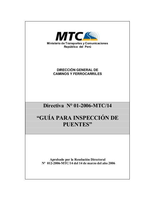 Ministerio de Transportes y Comunicaciones  República del Perú  DIRECCIÓN GENERAL DE  CAMINOS Y FERROCARRILES  Directiva N...