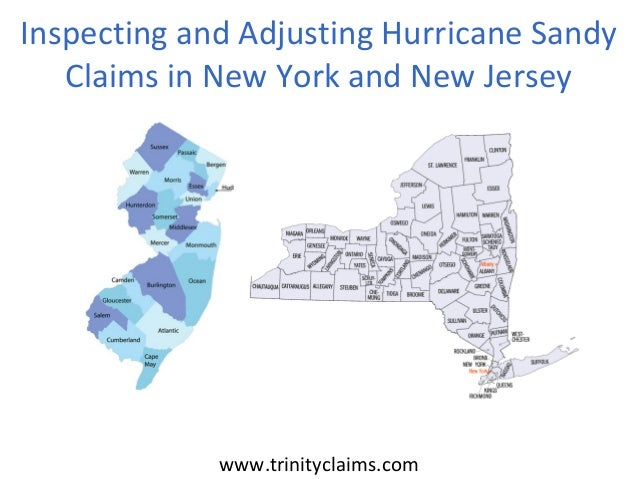www.trinityclaims.comInspecting and Adjusting Hurricane SandyClaims in New York and New Jersey