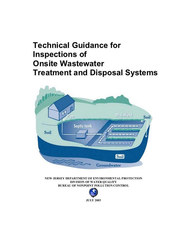 Technical Guidance forInspections ofOnsite WastewaterTreatment and Disposal Systems  NEW JERSEY DEPARTMENT OF ENVIRONMENTA...