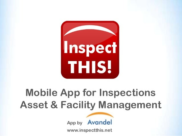 Mobile App for Inspections Asset & Facility Management App by www.inspectthis.net