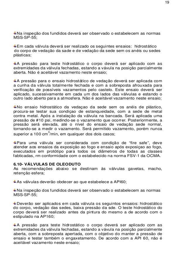 Vazamento Pelo Sensor Do óleo Fox Achado Com O Cel: INSPEÇÃO DE FABRICAÇÃO