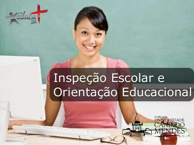 Inspeção Escolar e Orientação Educacional