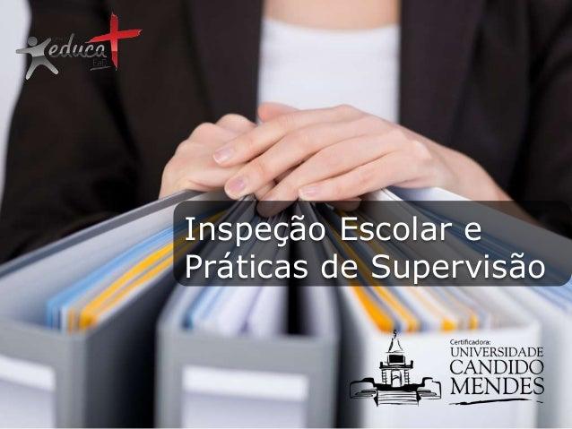 Inspeção Escolar e Práticas de Supervisão