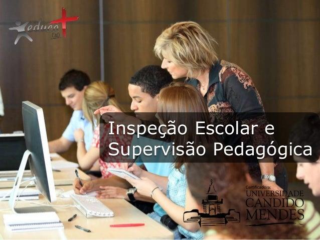 Inspeção Escolar e Supervisão Pedagógica