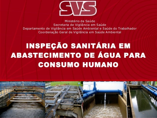 Ministério da SaúdeSecretaria de Vigilância em SaúdeDepartamento de Vigilância em Saúde Ambiental e Saúde do TrabalhadorCo...