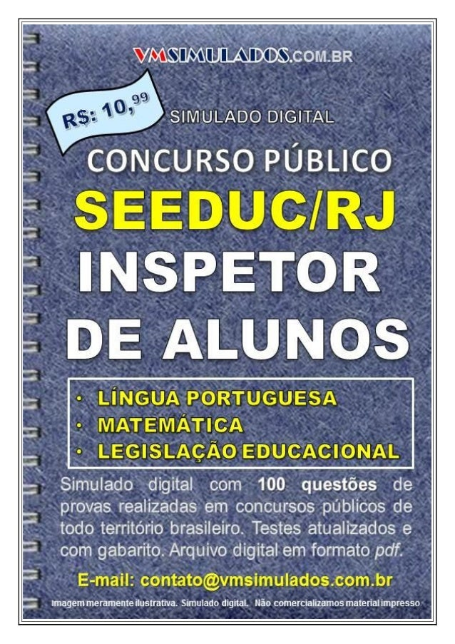 VMSIMULADOSINSPETOR DE ALUNOS – SEEDUC/RJ E-mail: contato@vmsimulados.com.br Site: www.vmsimulados.com.br 1