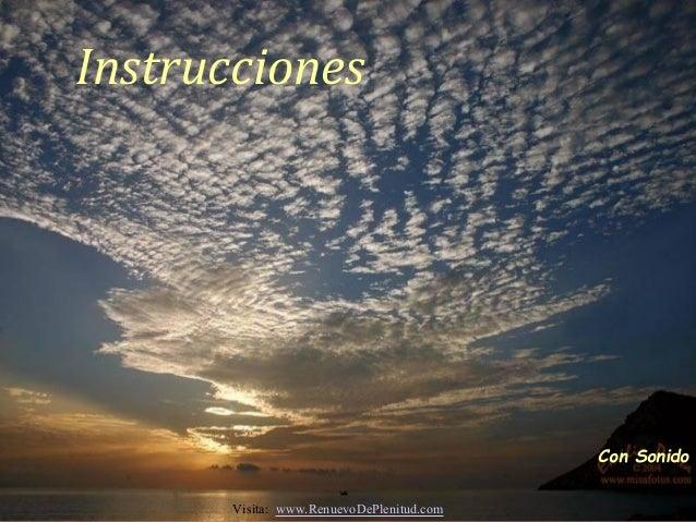 InstruccionesCon SonidoVisita: www.RenuevoDePlenitud.com