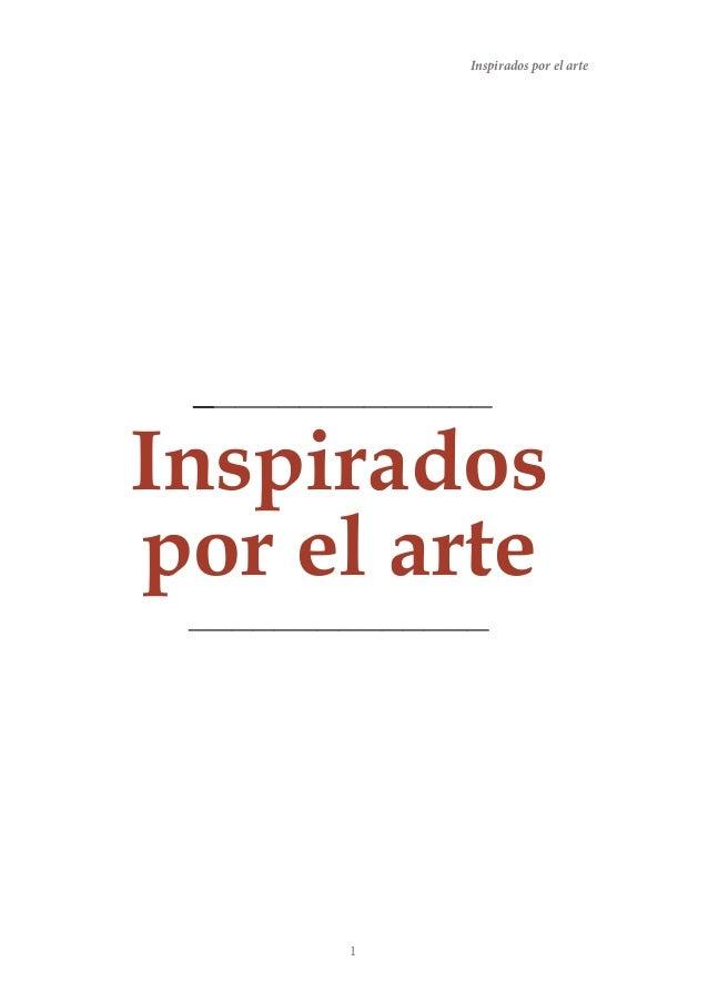 Inspirados por el arte  ______________  Inspirados por el arte ______________  1