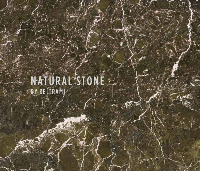 1 NATURAL STONE BY BELTRAMI