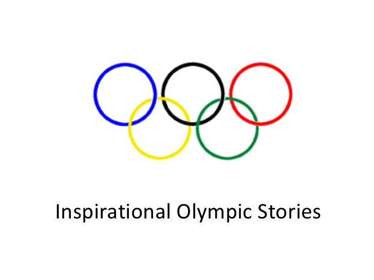Olympic Inspiration: Inspirational Olympic Stories