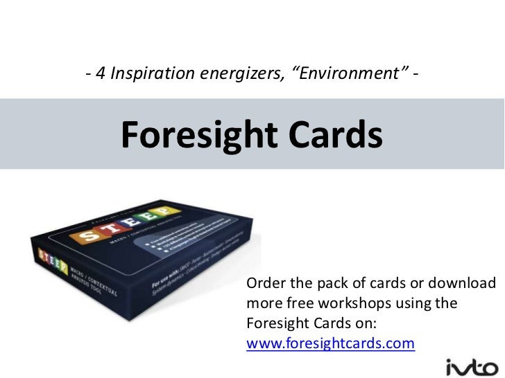 "- 4 Inspiration energizers, ""Environment"" -    Foresight Cards                    Order the pack of cards or download     ..."