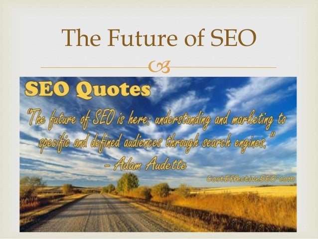 Inspirational SEO Quotes for Your Business in 2016 Slide 2