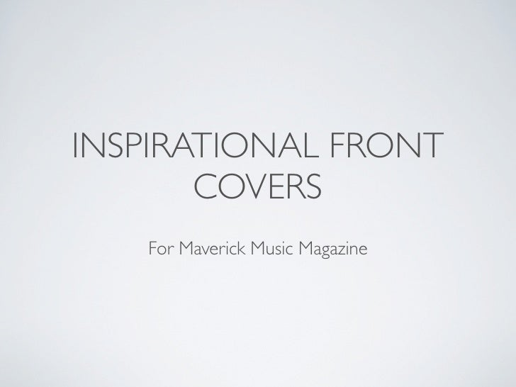 INSPIRATIONAL FRONT       COVERS   For Maverick Music Magazine
