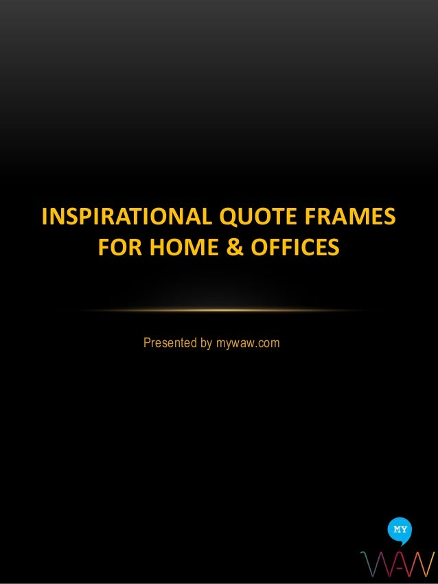 Inspirational Quote Frames for Home  Offices