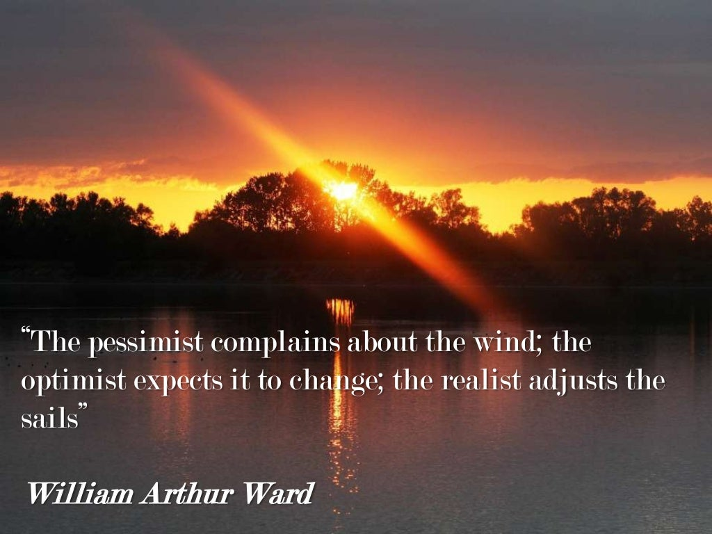 """The Pessimist Complains About The"